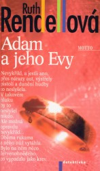 Adam a jeho Evy, Rendell, Ruth, 1930-2015