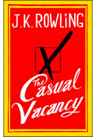 Casual vacancy                          , Rowling, J. K., 1965-