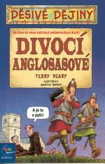 Divocí Anglosasové, Deary, Terry, 1946-