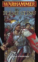 Plémě stínů                             , Ferring, David, 1947-